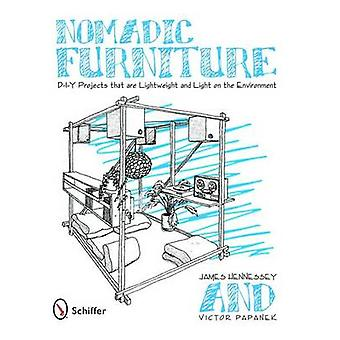 Nomadic Furniture DIY Projects that are Lightweight and Light on the Environment by James Hennessey