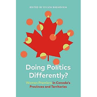 Politiek anders doen? - Women Premiers in Canada's Provinces and