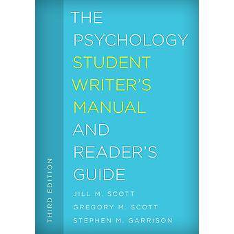 Psychology Student Writers Manual and Readers Guide by Jill Scott