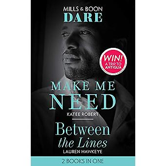 Make Me Need - Make Me Need / Between the Lines (Dare) by Make Me Need