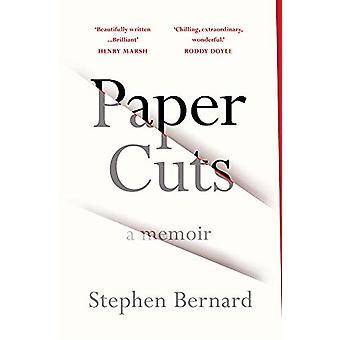 Paper Cuts - A Memoir by Stephen Bernard - 9781784707040 Book