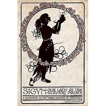 Sigyn: Lady of the Staying Power