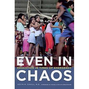 Even in Chaos