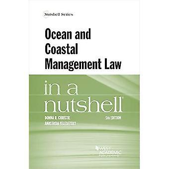 Ocean and Coastal Management Law in a Nutshell (Nutshell Series)
