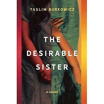 The Desirable Sister: A Novel