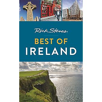 Rick Steves Best of Ireland Third Edition by Rick Steves