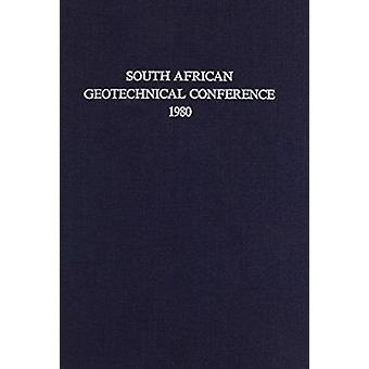 South African Geotechnical Conference - 1980 - Supplement to the Proce