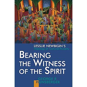 Bearing the Witness of the Spirit - Leslie Newbigin's Theology of Cult