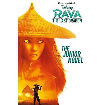 Disney Raya  The Last Dragon The Junior Novel