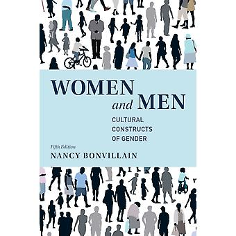 Women and Men  Cultural Constructs of Gender by Nancy Bonvillain