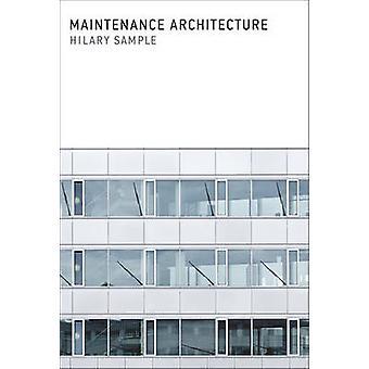 Maintenance Architecture The MIT Press