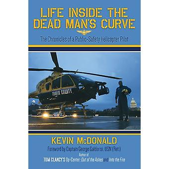 Life Inside the Dead Mans Curve by Kevin McDonald
