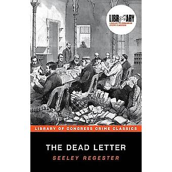 The Dead Letter Library of Congress Crime Classics