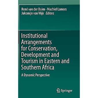 Institutionella arrangemang för bevarande - utveckling och turism