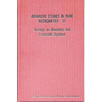 Surveys on Geometry and Integrable Systems (Advanced Studies in Pure Mathematics)