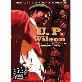 U.P. Wilson - Live at the 100 Club London 1998 [DVD] USA import