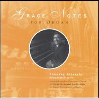 Timothy Albrecht - Grace Notes voor orgel [CD] USA import