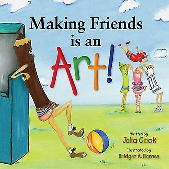 Making Friends is an Art by Julia Cook