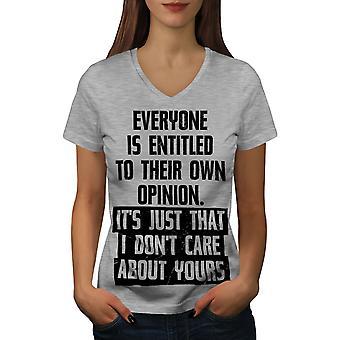 I Dont Care Opinion Funy Women GreyV-Neck T-shirt | Wellcoda