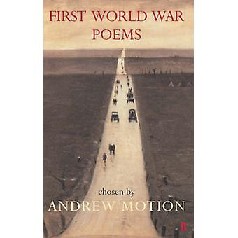 First World War Poems by Andrew Motion - 9780571221202 Book