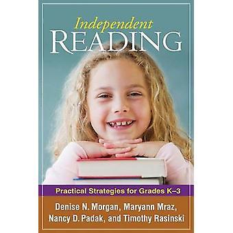 Oberoende läsning - praktiska strategier för k-betyg 3 av Denise N.