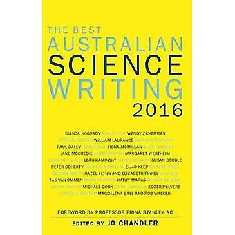 De bästa australiska vetenskap skriver 2016 av Jo Chandler - 97817422350
