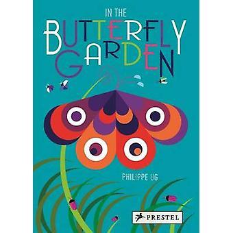 In de Vlindertuin door Philippe Ug - 9783791372075 boek