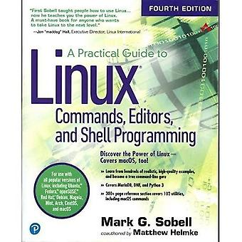 A Practical Guide to Linux � Commands, Editors, and Shell Programming