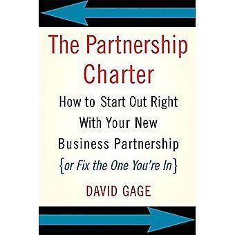 Het partnerschap Handvest: How to Start Out rechts met uw nieuwe Business partnerschap