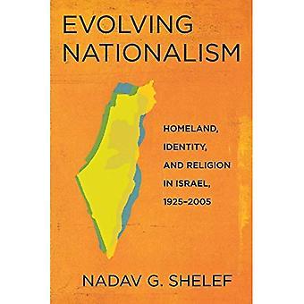 Sich entwickelnde Nationalismus: Heimat, Identität und Religion in Israel, 1925-2005