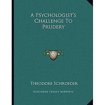 A Psychologist's Challenge to Prudery