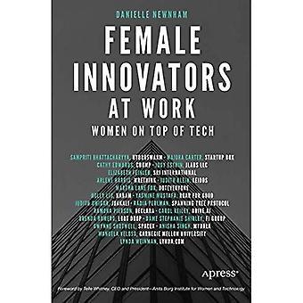 Kvinnliga innovatörer på jobbet: kvinnor ovanpå Tech