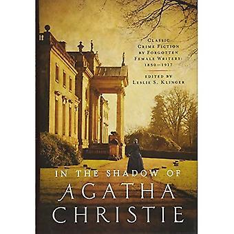 In de schaduw van Agatha Christie - klassieke misdaadromans door vergeten vrouwelijke auteurs