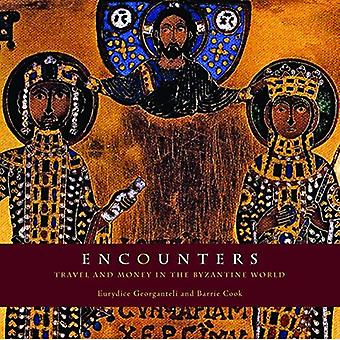 Encounters: Travel and Money in the Byzantine World