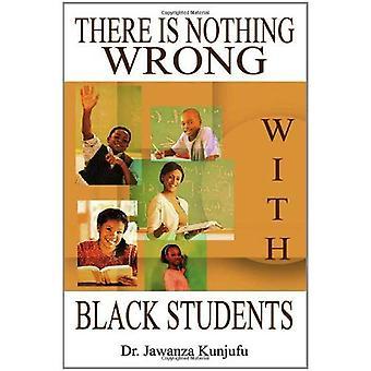 Det er ingenting galt med Black studenter