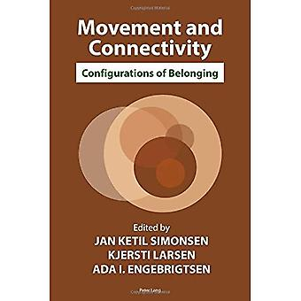 Movement and Connectivity: Configurations of Belonging