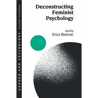 Deconstructing Feminist Psychology by Burman & Erica