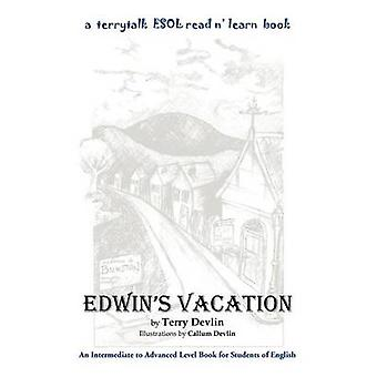Edwins Vacation by Devlin & Terry