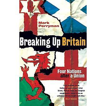 Breaking Up Britain by Perryman & Mark