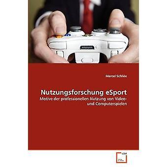 Nutzungsforschung eSport di Marcel & Schlie