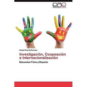 Investigacion Coopeacion E Internacionalizacion mennessä Quiroga & Sergio Ricardo