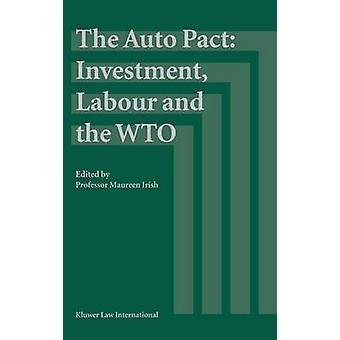 Auto pakten investeringar arbetsmarknaden och Wto av irländska