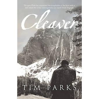 Cleaver by Tim Parks - 9780099481393 Book