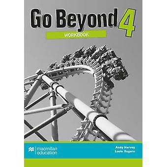 Go Beyond Workbook 4 von Andy Harvey-Louis Rogers-9780230476547 Bo