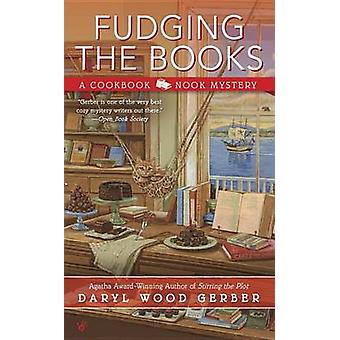 Fudging the Books by Daryl Wood Gerber - Daryl Wood Gerber - 97804252