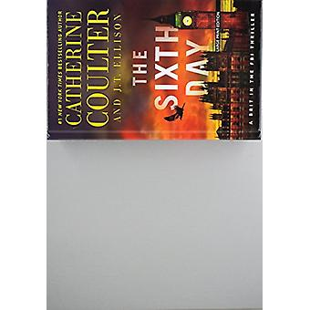 The Sixth Day by Catherine Coulter - 9781432850739 Book