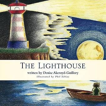 The Lighthouse by Denise Akeroyd-Guillory - 9781460277478 Book