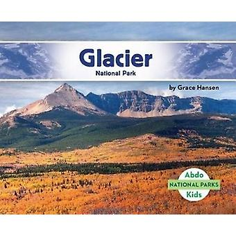 Glacier National Park by Grace Hansen - 9781532104336 Book