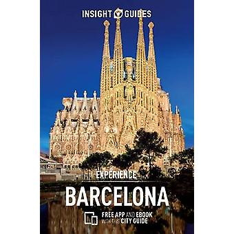 Insight Guides Experience Barcelona (Travel Guide with Free eBook) by