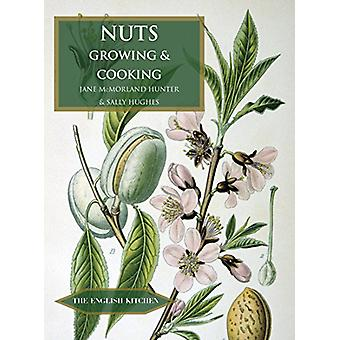 Nuts - Growing and Cooking by Jane McMorland-Hunter - 9781909248540 Bo
